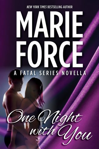One Night with You (Fatal, #0.5)