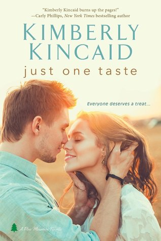 Just One Taste by Kimberly Kincaid