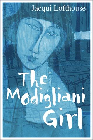 The Modigliani Girl by Jacqui Lofthouse