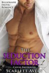 Casual Encounter (The Seduction Factor, #1)