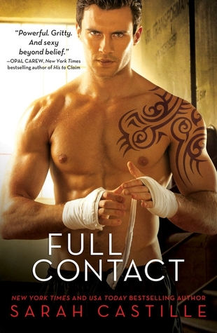 {Excerpt} Full Contact by Sarah Castille (with Giveaway)