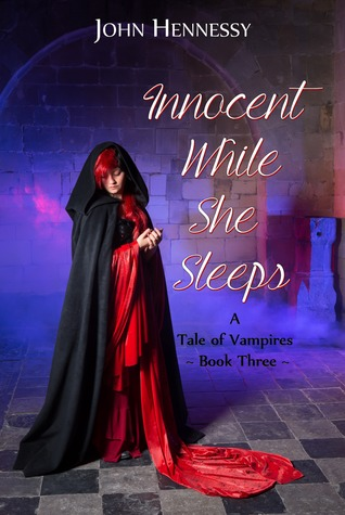 Innocent While She Sleeps by John    Hennessy