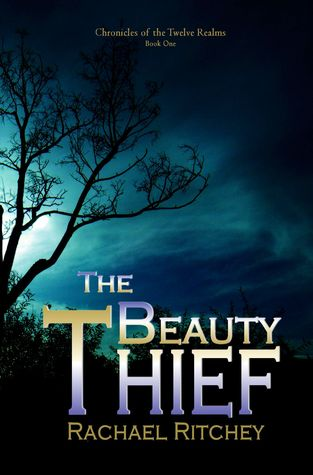 The Beauty Thief by Rachael Ritchey