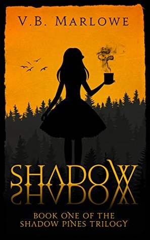 Shadow, Shadow (The Shadow Pines Trilogy, #1)