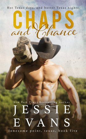 Chaps and Chance (Lonesome Point, Texas, #5)