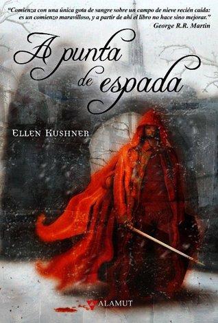 http://libros-fantasia-magica.blogspot.com/2015/03/ellen-kushner-punta-de-espada.html