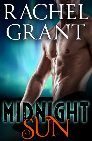 Midnight Sun by Rachel  Grant