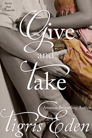 Give and Take (Stories from Beauville, #1)