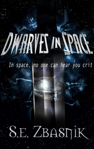 Dwarves in Space by Sabrina Zbasnik
