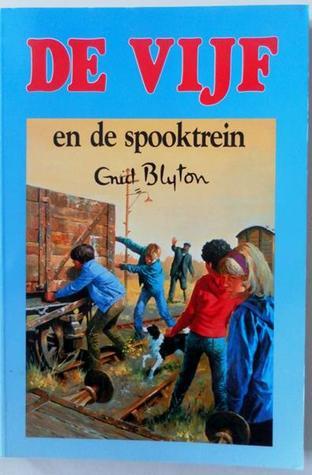 De Vijf en de Spooktrein Enid Blyton