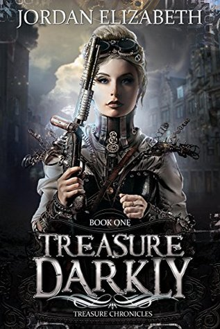 Treasure, Darkly (Treasure Chronicles, #1)