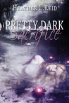 Pretty Dark Sacrifice (Pretty Dark Nothing, #2)