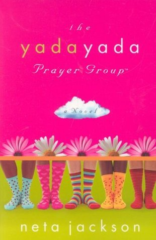 The Yada Yada Prayer Group (The Yada Yada Prayer Group #1)