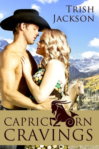 Capricorn Cravings by Trish Jackson