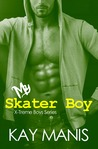 My Skater Boy (X-Treme Boys Series, #2)