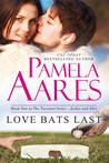 Love Bats Last (Tavonesi Series, #1)