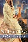 My Lady Faye (Sir Arthur's Legacy, #2)