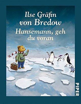 Hansemann, geh du voran  by  Ilse Gräfin von Bredow