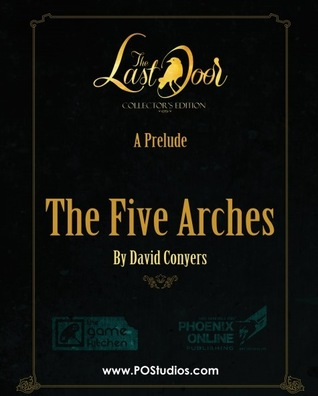 The Last Door: The Five Arches David Conyers