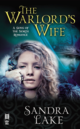 The Warlords Wife (Sons of the North, #1)  by  Sandra Lake