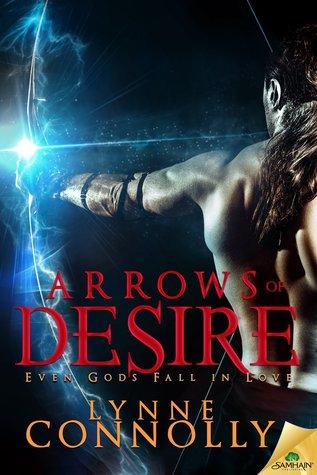 Arrows of Desire (Even Gods Fall in Love, #3)