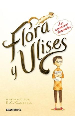 Flora y Ulises. Las aventuras iluminadas