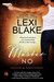 Master No (Masters and Mercenaries, #9) by Lexi Blake