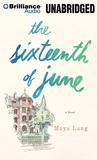 Sixteenth of June, The: A Novel