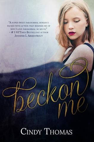 Beckon Me by Cindy  Thomas