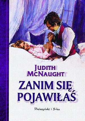 Zanim się pojawiłaś Judith McNaught