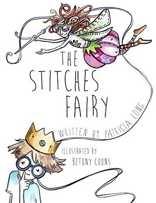 The Stitches Fairy  by  Patricia Long