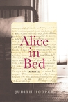 Alice in Bed: A Novel