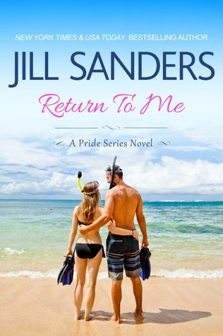 Return To Me by Jill Sanders
