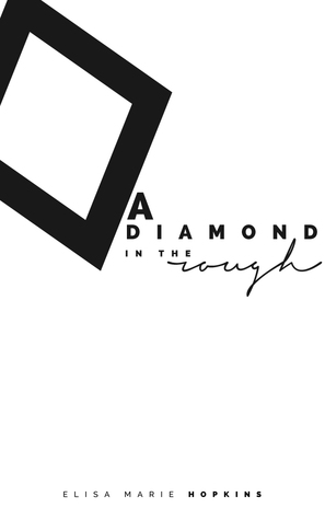 A Diamond in the Rough (Book 1)