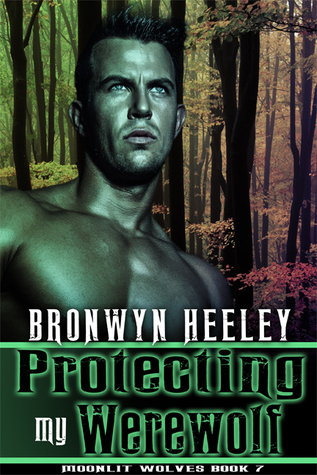 Protecting My Werewolf (Moonlit Wolves #7)