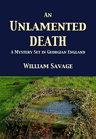 An Unlamented Death by William Savage