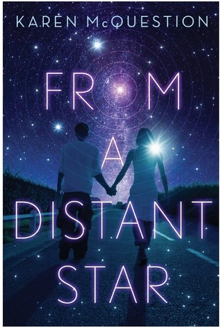 Review: From a Distant Star by Karen McQuestion (@Mollykatie112, @KarenMcQuestion)