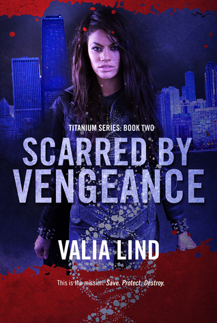 Scarred by Vengeance (Titanium, #2)