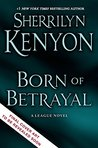 Born of Betrayal (A League Novel)