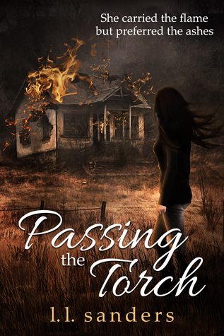 Passing the Torch by L.L. Sanders