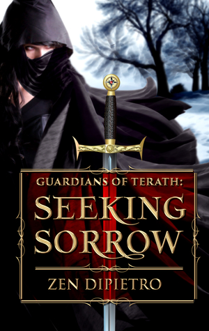 Guardians of Terath: Seeking Sorrow (Book #1)