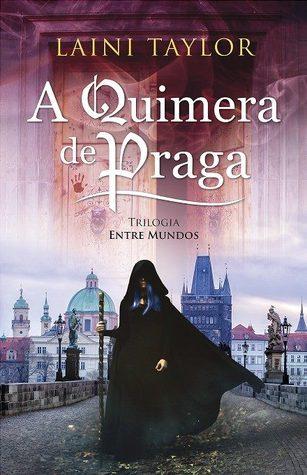 A Quimera de Praga (Entre Mundos, #1)