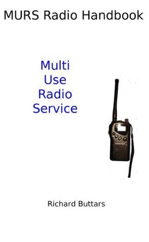MURS Radio Handbook Richard Buttars