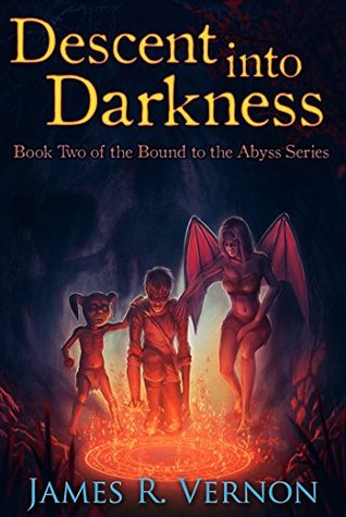 Descent Into Darkness (Bound to the Abyss, #2)