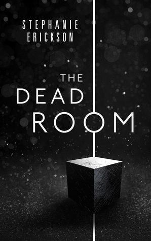 The Dead Room by Stephanie Erickson