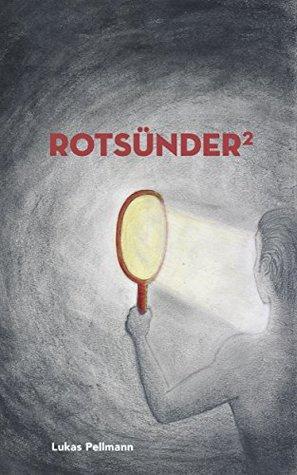 Rotsünder, #2
