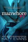Manwhore +1 (Manwhore, #2)
