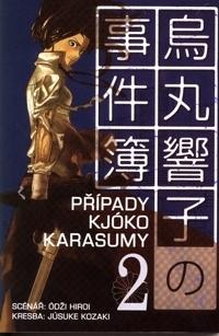 Případy Kjóko Karasumy 2 (Kyoko Karasuma, #2)