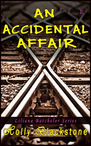 An Accidental Affair by Holly Blackstone