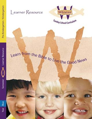 Witness, Year Blue, Semester 2, Pre-K/Kind. Learner Resource  by  Augsburg Fortress